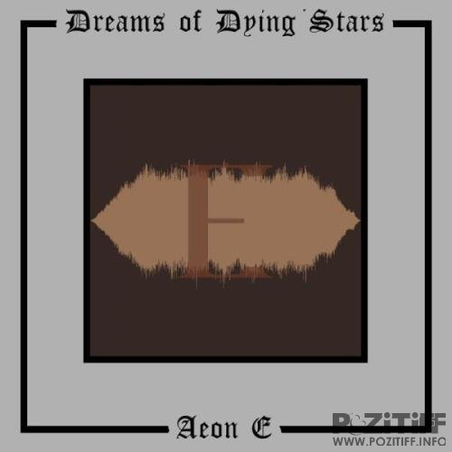 Dreams Of Dying Stars - Aeon E (2020)