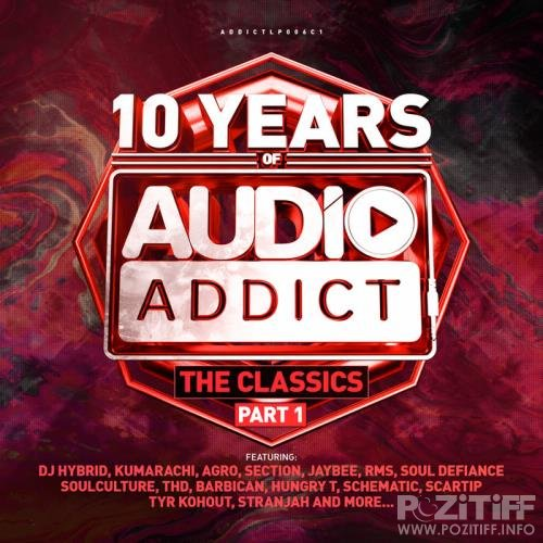 10 Years Of Audio Addict Records: The Classics Part 1 (2020)