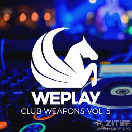 WePlay Club Weapons Vol 5 (2020)