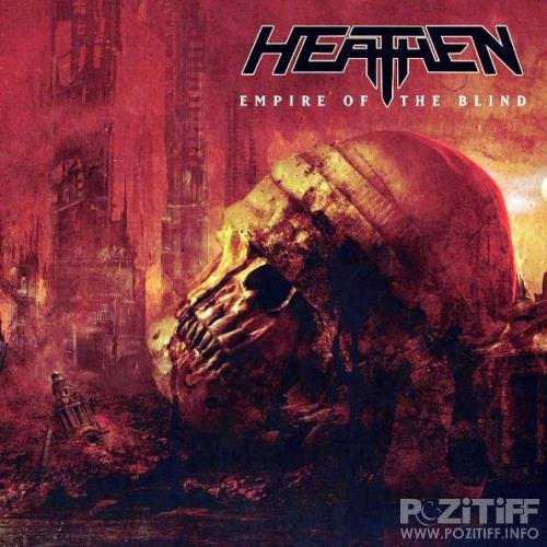 Heathen - Empire of the Blind (2020) FLAC