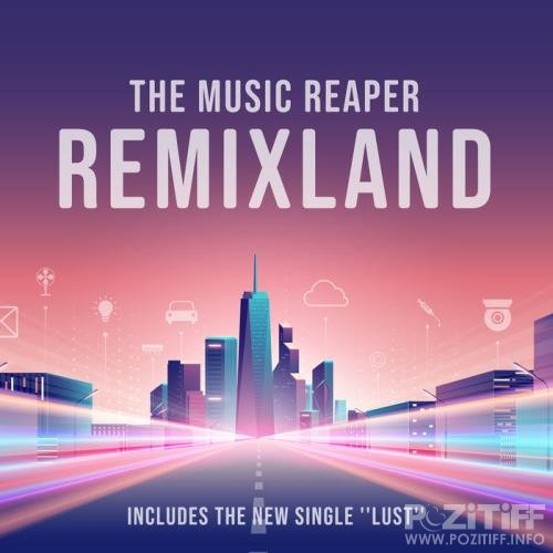 The Music Reaper - Remixland (2020)