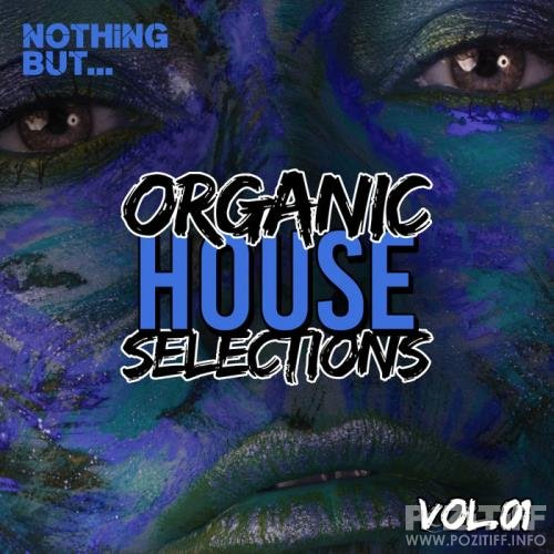 Nothing But: Organic House Selections Vol 01 (2020)