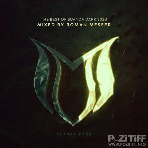 The Best Of Suanda Dark 2020 (Mixed By Roman Messer) (2020)