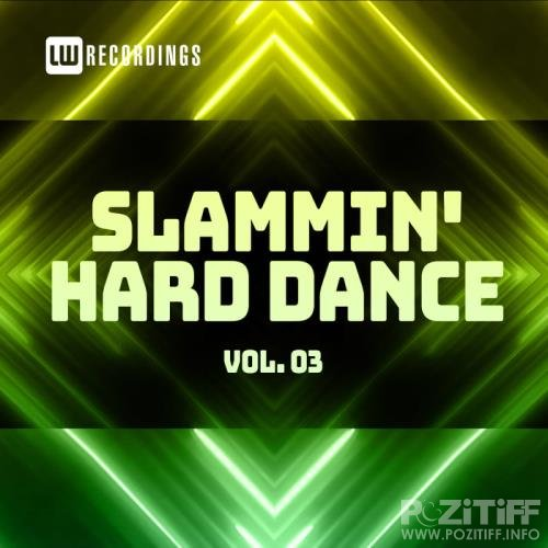 Slammin' Hard Dance, Vol. 3 (2021)