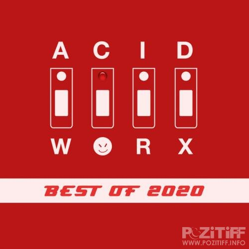 AcidWorx (Best Of 2020) (2021)