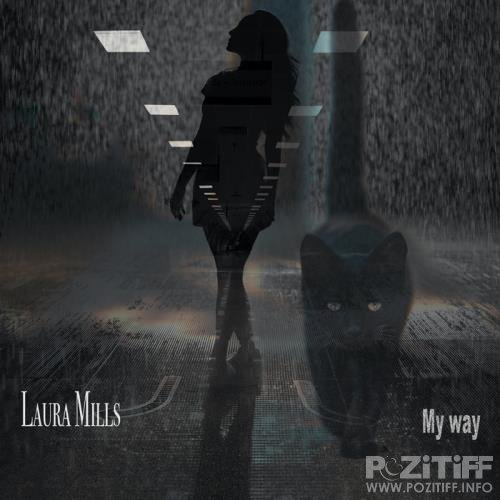 Laura Mills - My Way (2021)