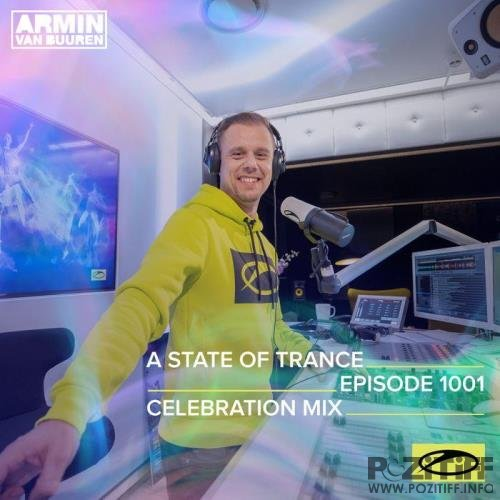 Armin van Buuren - A State Of Trance 1001 (ASOT 1000 Celebration Mix) (2021-01-28)