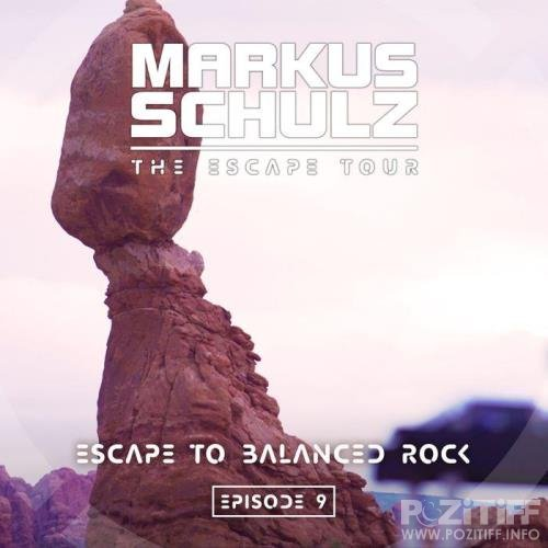 Markus Schulz - Global DJ Broadcast (2021-02-25) Escape to Balanced Rock