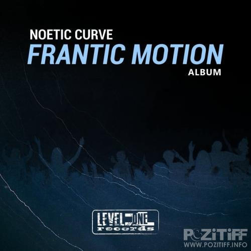 Noetic Curve - Frantic Motion (Album) (2021)