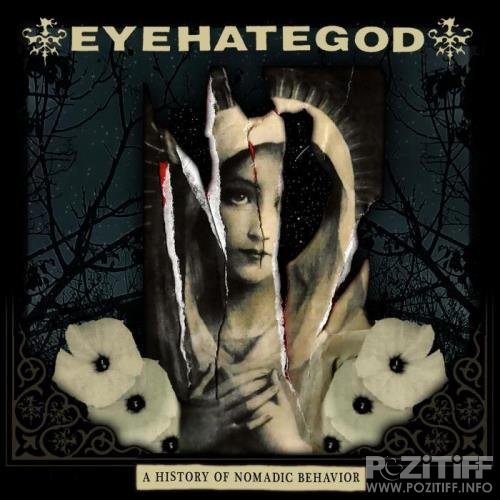 Eyehategod - A History of Nomadic Behavior (2021) FLAC