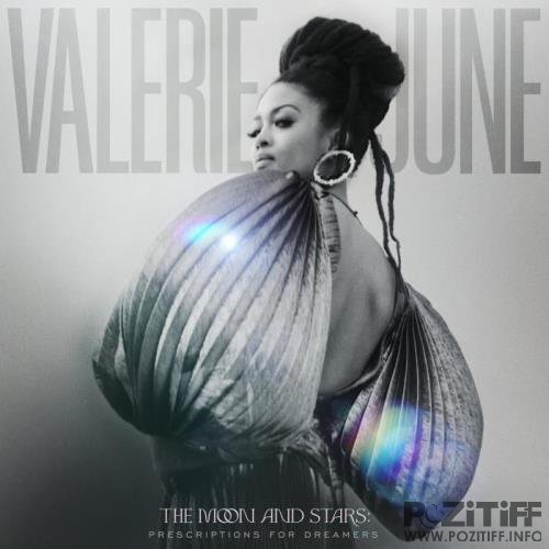 Valerie June - The Moon And Stars: Prescriptions For Dreamers (2021)
