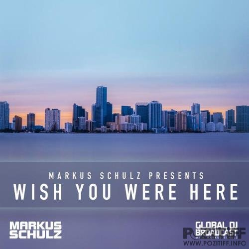 Markus Schulz - Global DJ Broadcast (2021-03-25) Wish You Were Here Part 1